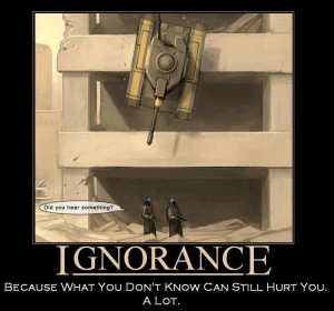 The Perils of Ignorance